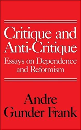 Amazoncom Critique And Anticritique Essays On Dependence And  Amazoncom Critique And Anticritique Essays On Dependence And Reformism   Andre Gunder Frank Books