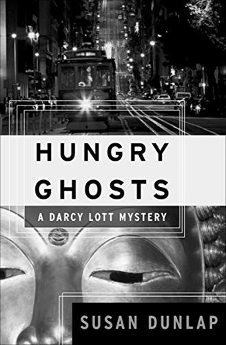 Hungry Ghosts (Darcy Lott Mysteries)