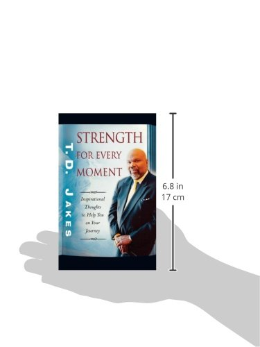 Strength for every moment 50 day devotional t d jakes strength for every moment 50 day devotional t d jakes 9780768431308 amazon books fandeluxe Images