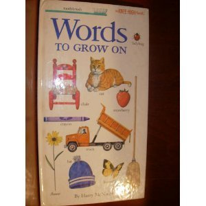 WORDS TO GROW ON (Knee-High Book)