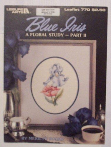 Blue Iris - A Floral Study Part II )