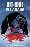 Hit-Girl 2: In Canada