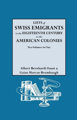 Lists of Swiss Emigrants in the Eighteenth Century to the American Colonies 2