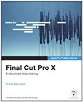 Apple Pro Training Series: Final Cut Pro X Front Cover