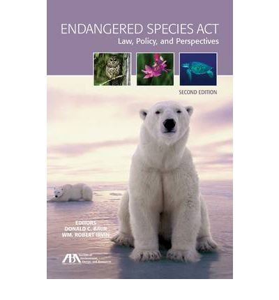 Endangered Species Act: Law, Policy, and Perspectives (Paperback) - Common pdf