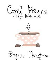 Cool Beans (The Maya Davis series Book 1)