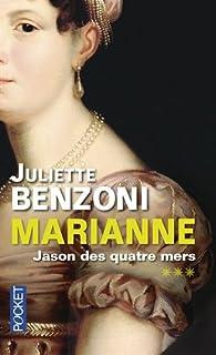Marianne 03 : Jason des quatre mers, Benzoni, Juliette