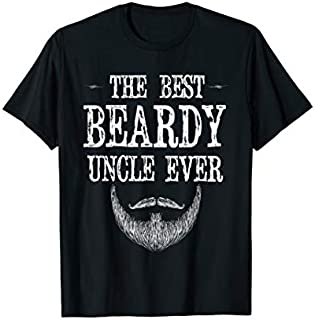 Best Gift Mens The Best Beardy Uncle Ever T - Birthday Gift For Uncle Need Funny TShirt / S - 5Xl