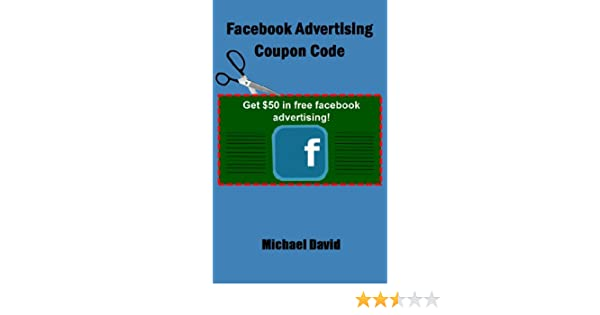 Amazon facebook advertising coupon code ebook michael david amazon facebook advertising coupon code ebook michael david kindle store fandeluxe Images