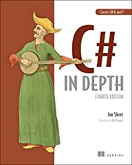 Summary C# in Depth, Fourth Edition is your key to unlocking the powerful new features added to the language in C# 5, 6, and 7. Following the expert guidance of C# legend Jon Skeet, you'll master asynchronous functions, expression-bodi...