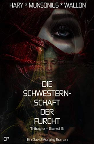 Die Schwesternschaft der Furcht - Ein David Murphy-Roman #3 (German Edition)