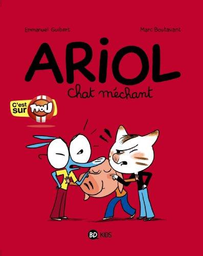 Ariol, Tome 06: Chat méchant (Ariol (6)) (French Edition) by Rémi Chaurand, Emmanuel Guibert