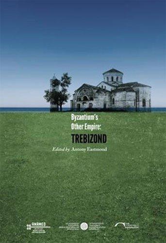Byzantium's Other Empire: Trebizond