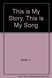 This is My Story, This is My Song