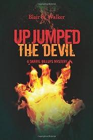 Up Jumped the Devil (A Darryl Billups Mystery Book 1)