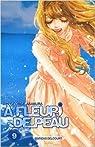 A fleur de peau, tome 9 par Asakura