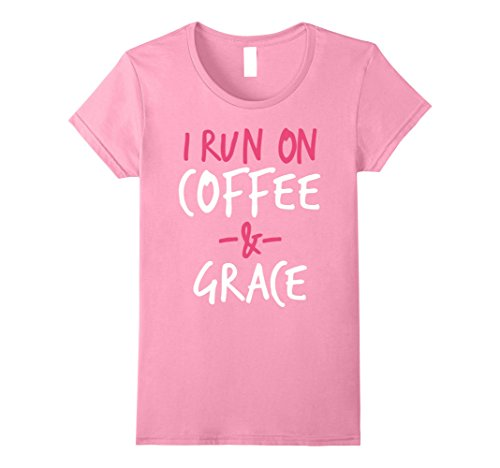 Grace Coffee (Womens I Run on Coffee and Grace Christian Bible Verse T-Shirt Large Pink)