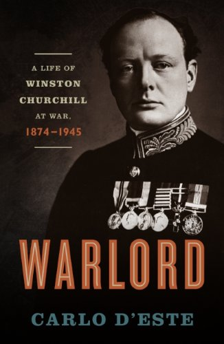 Warlord: A Life of Winston Churchill at War, 1874-1945 cover