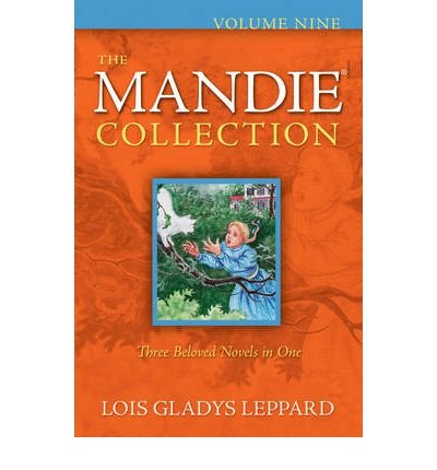 [(The Mandie Collection: v. 9, bks. 33-35 )] [Author: Lois Gladys Leppard] [Oct-2011] ebook