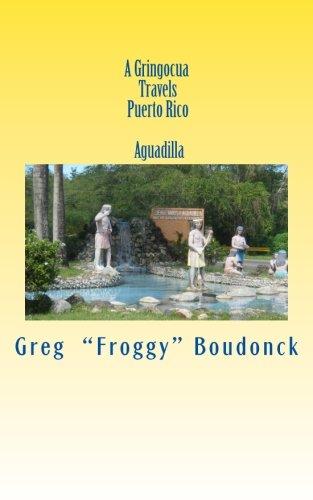 A Gringocua Travels Puerto Rico  Aguadilla