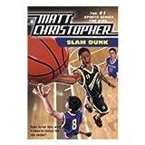 img - for Slam Dunk (Matt Christopher Sports Fiction) book / textbook / text book