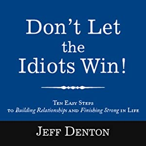 Don't Let the Idiots Win! Audiobook