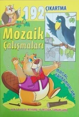 Mozaik Calismalari 192 Cikartma Masal Kahramanlari Her Sayfada