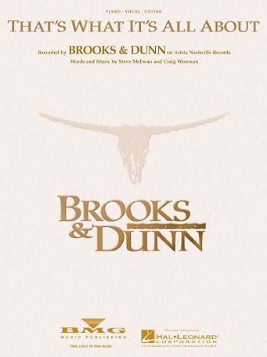 BROOKS & DUNN That's What It's All About Piano-Vocal Lyrics-Guitar Sheet Music