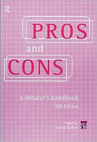 Book Pros & Cons: A Debaters Handbook, 18th Ed.