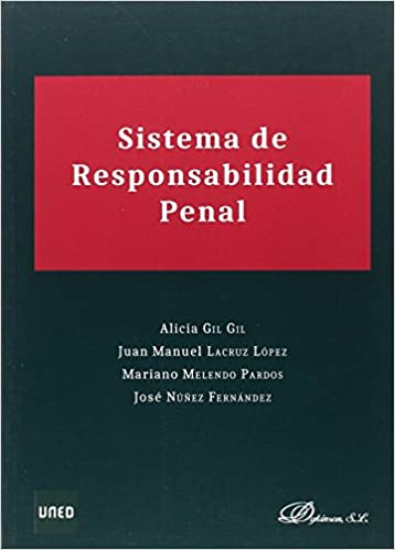 Sistema De Responsabilidad Penal por Alicia Gil Gil epub