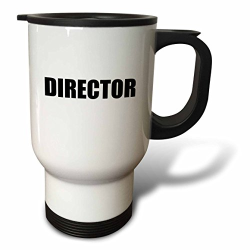 3drose-tm-151218-1-director-film-industry-job-pride-black-and-white-text-travel-mug-14-ounce-stainle