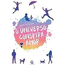 O Universo Conspira Amor