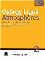 Listening Lab: György Ligeti Atmosphères