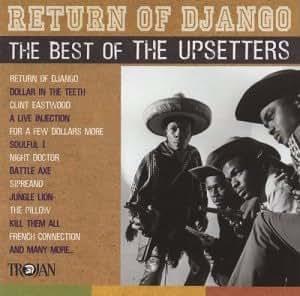 Upsetters Best Of The Upsetters Return Of Django
