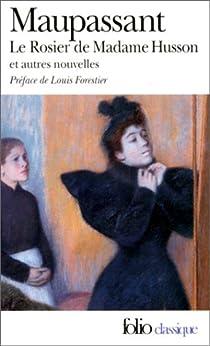 Le rosier de Madame Husson par Maupassant