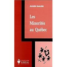 Minorités au Québec (Les)