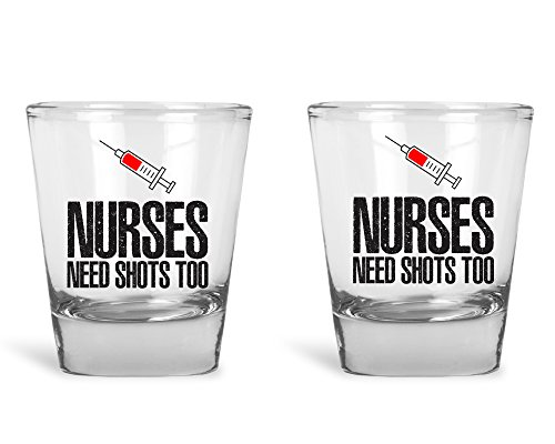 Nurses Need Shots Too Shot Glass Set | Nurses Shot Glasses |