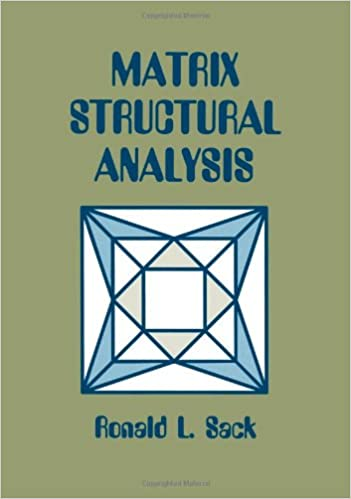 Matrix structural analysis ronald l sack 9780881338249 amazon matrix structural analysis ronald l sack 9780881338249 amazon books fandeluxe Image collections