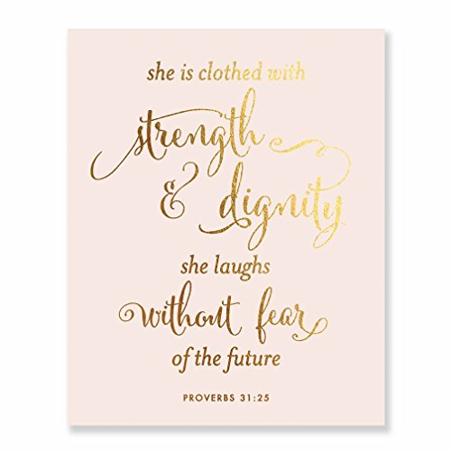 She Is Clothed With Strength And Dignity Gold Foil Pink Print Script Poster Bible