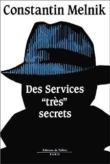 Des services très secrets