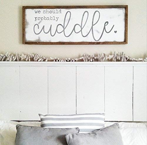 Amazon Com We Should Probably Cuddle Farmhouse Signs Rustic