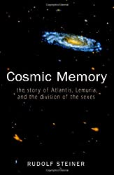 Cosmic Memory: The Story of Atlantis, Lemuria, and the Division of the Sexes