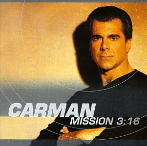 CD : Carman - Mission 3:16 (CD)