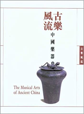 Musical Arts of Ancient China book cover