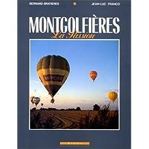 MONGOLFIÈRES - LA PASSION