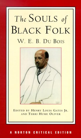 Books : The Souls of Black Folk, A Norton Critical Edition