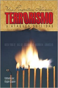 Book Terrorismo y ataques suicidas: Una perspectiva islamica