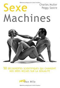 Sexe machines par Charles Muller