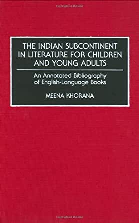 The Indian Subcontinent in Literature for Children and