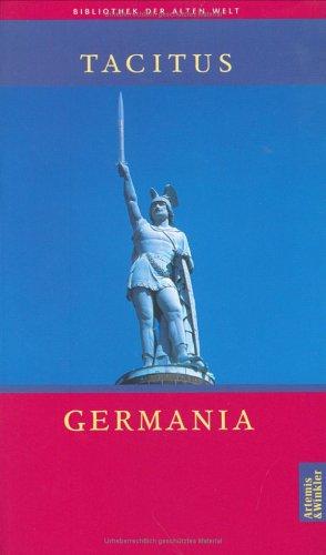 Germania (Die Bibliothek der Alten Welt)
